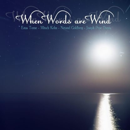 when-words-are-wind